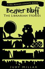 Beaver Bluff: The Librarian Stories (e-Book)