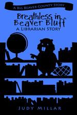 Breathless in Beaver Bluff (e-Story)